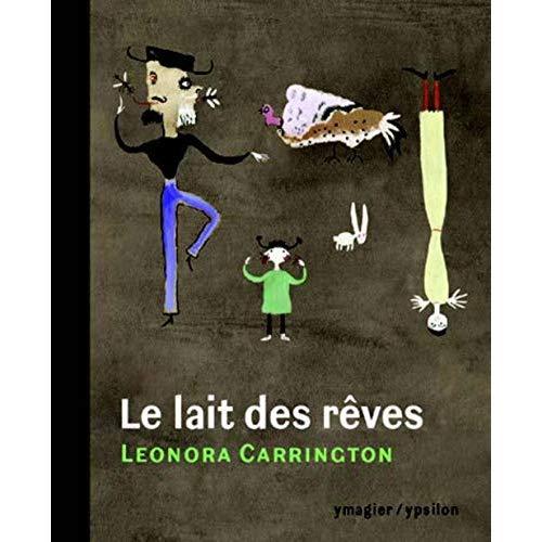 LE LAIT DES REVES
