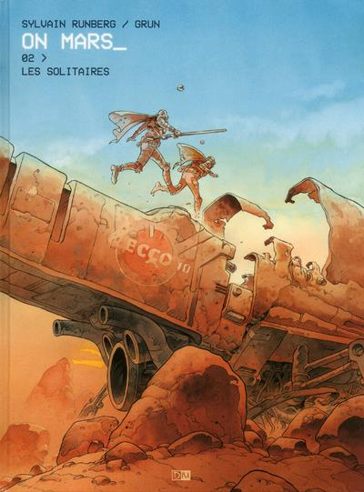 ON MARS - TOME 2 LES SOLITAIRES - VOL2