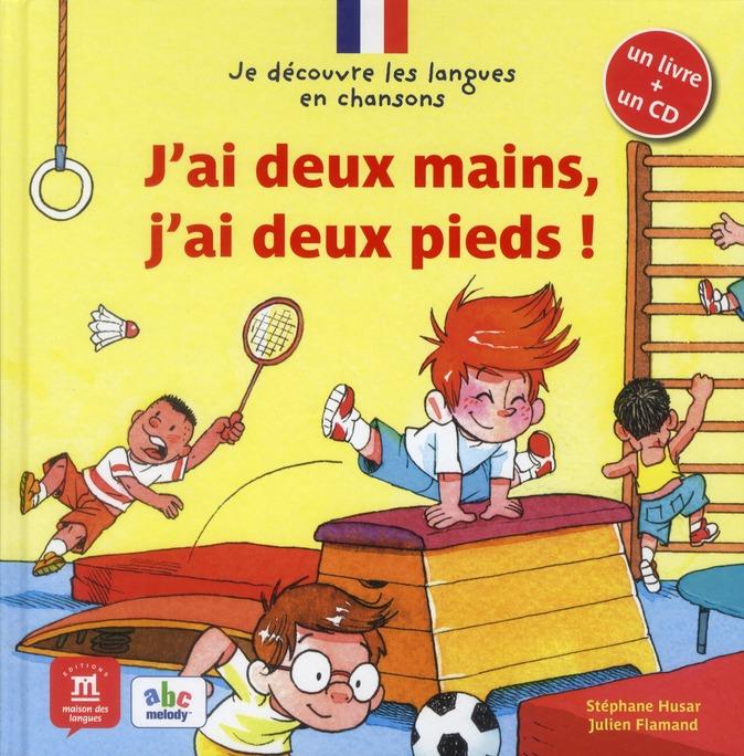 J AI DEUX MAINS J AI DEUX PIEDS + CD
