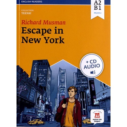 ESCAPE IN NEW-YORK - LIVRE + CD - NIVEAU A1-B1