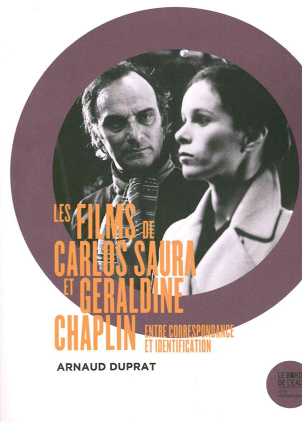 FILMS DE CARLOS SAURA ET GERALDINE CHAPLIN (LES)