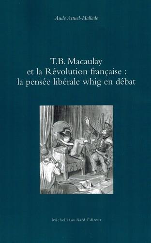 T.B. MACAULAY ET LA REVOLUTION FRANCAISE