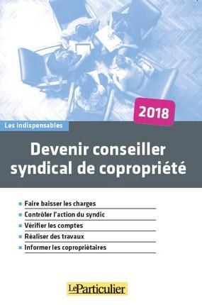 DEVENIR CONSEILLER SYNDICAL DE COPROPRIETE 2018