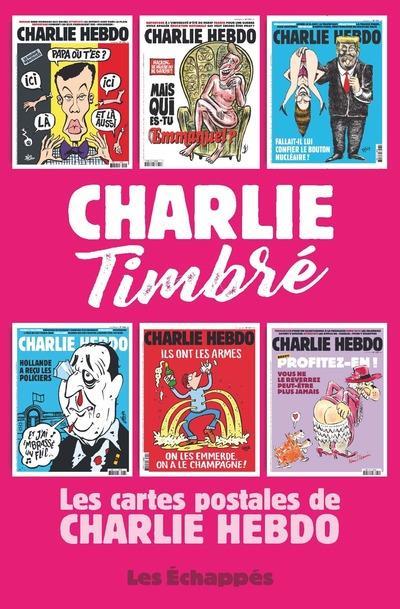 CHARLIE TIMBRE. LES CARTES POSTALES DE CHARLIE HEBDO
