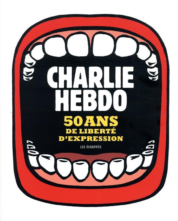CHARLIE HEBDO, 50 ANS DE LIBERTE D'EXPRESSION