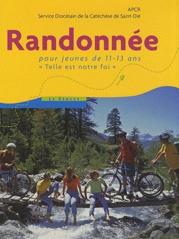 RANDONNEE - LIVRE JEUNE - POUR JEUNES DE 11-13 ANS