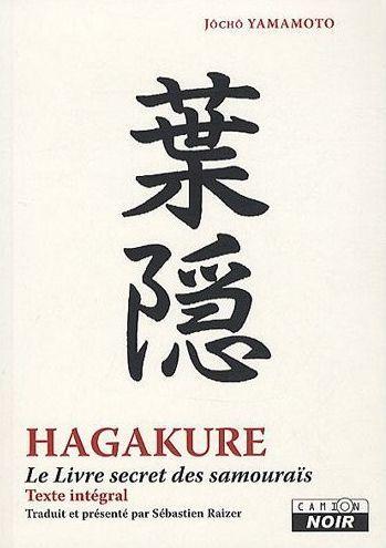 HAGAKURE - LE LIVRE SECRET DES SAMOURAIS