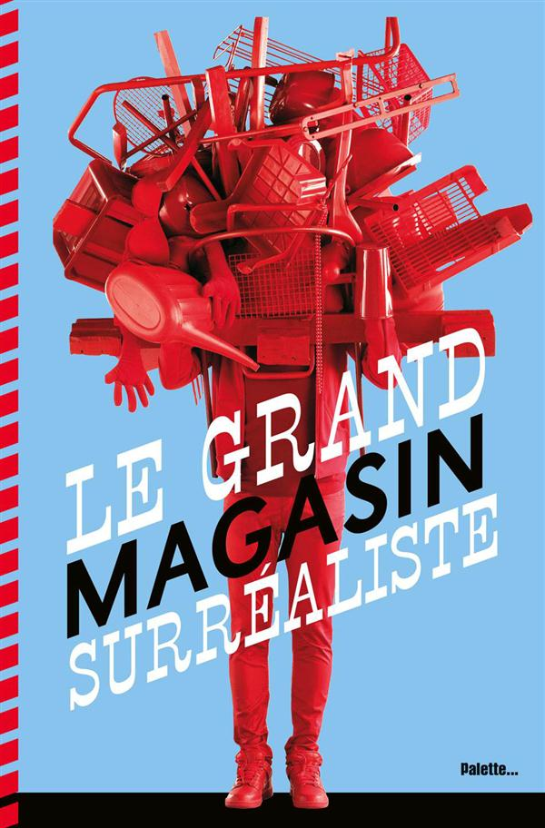 GRAND MAGASIN SURREALISTE (LE)
