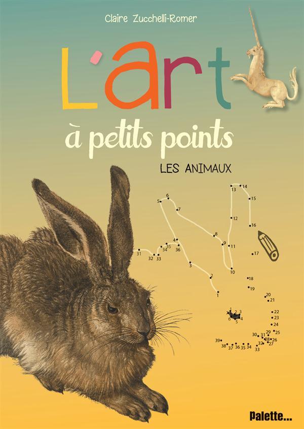 L'ART A PETITS POINTS - LES ANIMAUX