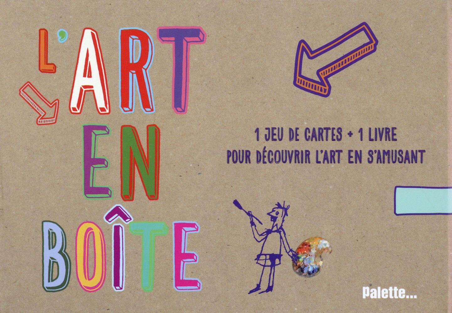 L'ART EN BOITE