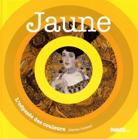JAUNE. L'ODYSSEE DES COULEURS