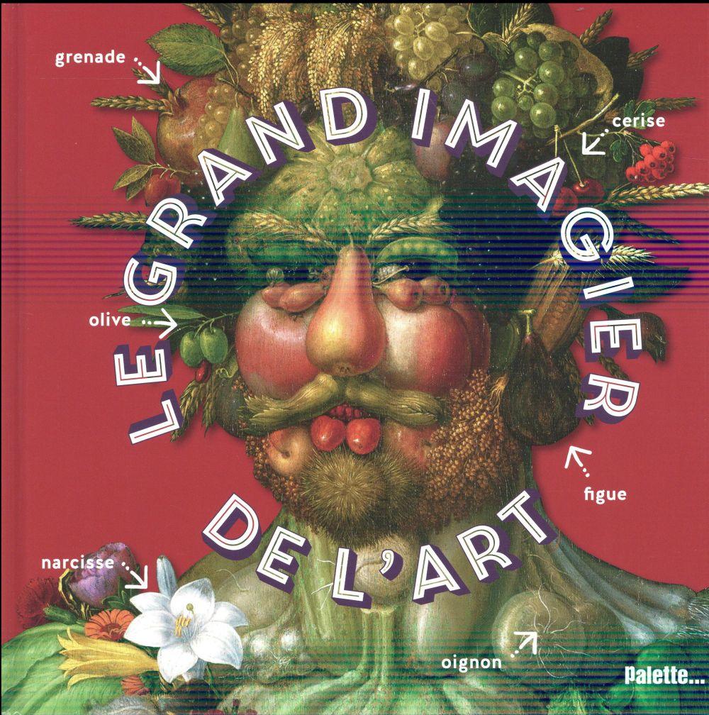 GRAND IMAGIER DE L'ART (LE)