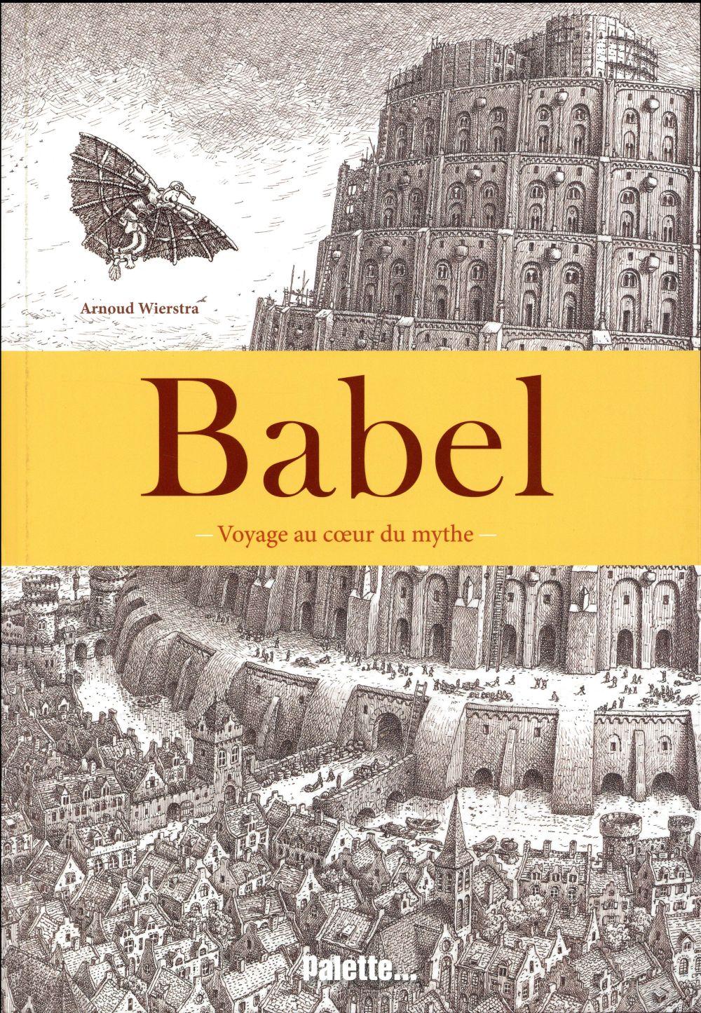 BABEL/VOYAGE AU COEUR DU MYTHE