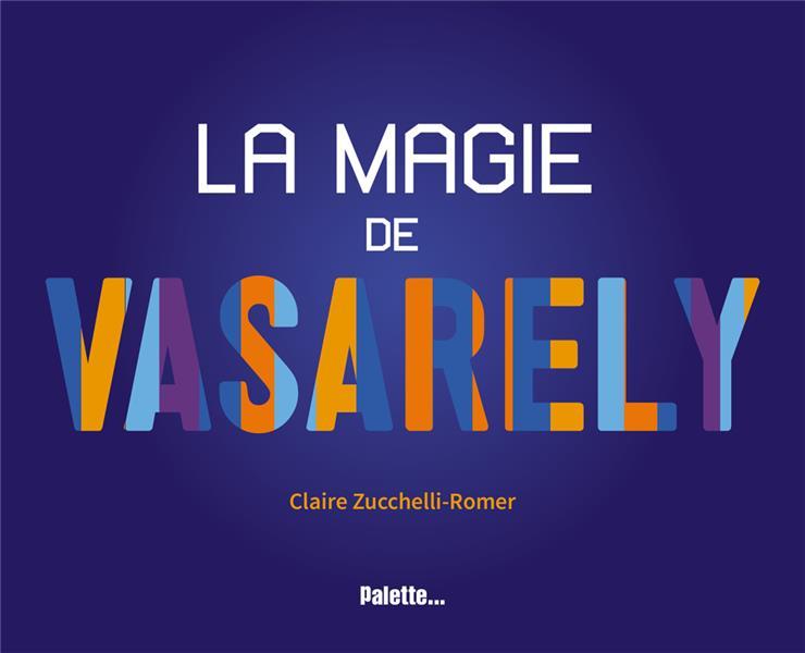 MAGIE DE VASARELY (LA)
