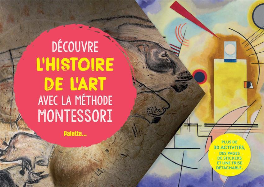 DECOUVRE L'HISTOIRE DE L'ART AVEC LA METHODE MONTESSORI