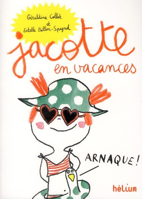 JACOTTE EN VACANCES