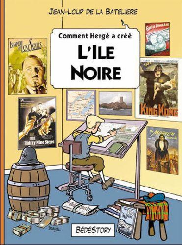 COMMENT HERGE A CREE L'ILE NOIRE