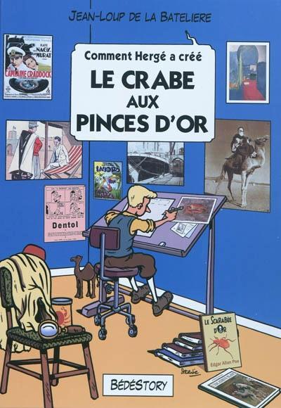 COMMENT HERGE A CREE LE CRABE AUX PINCES