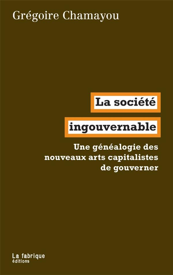 SOCIETE INGOUVERNABLE (LA)