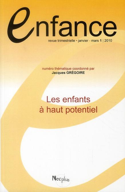 ENFANCE N 1-2010 - LES ENFANTS A HAUT POTENTIEL