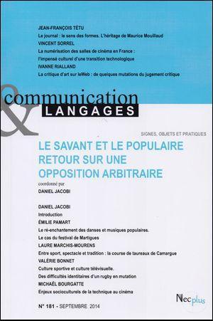 COMMUNICATION & LANGAGES N 181 LE SAVANT ET LE POPULAIRE RETOUR