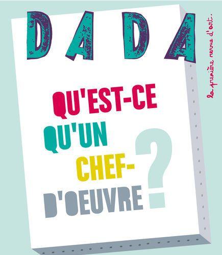 QU'EST-CE QU'UN CHEF-D'OEUVRE (REVUE DADA 156)