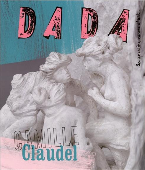 CAMILLE CLAUDEL (REVUE DADA 218)