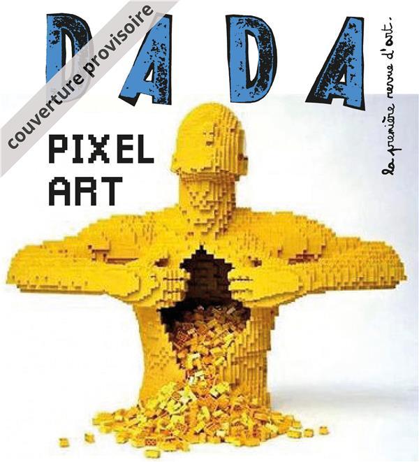 PIXEL ART (REVUE DADA 233)