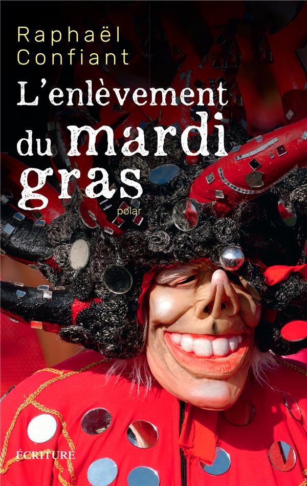 L'ENLEVEMENT DU MARDI-GRAS