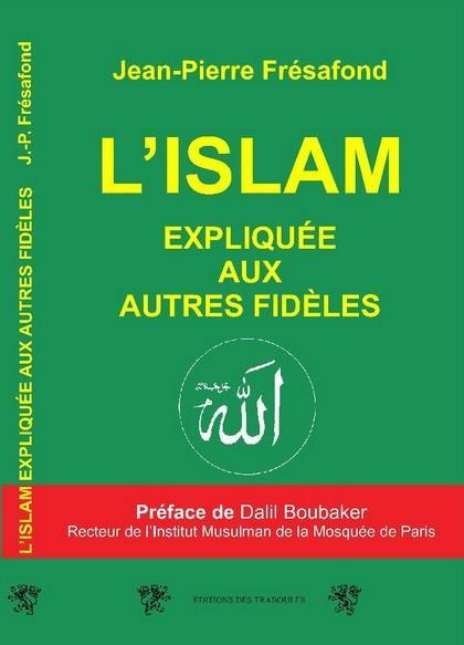 L ISLAM EXPLIQUE AUX AUTRES FIDELES