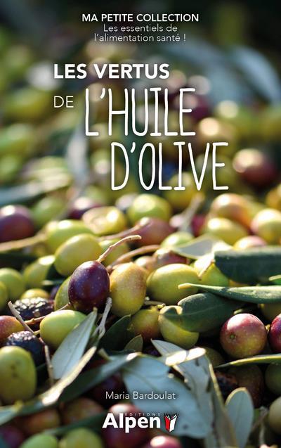 LES VERTUS DE L'HUILE D'OLIVE - MA PETITE COLLECTION