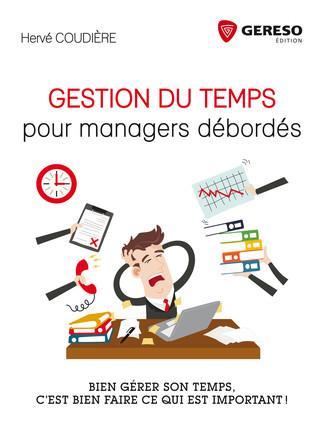 GESTION DU TEMPS POUR MANAGERS DEBORDES