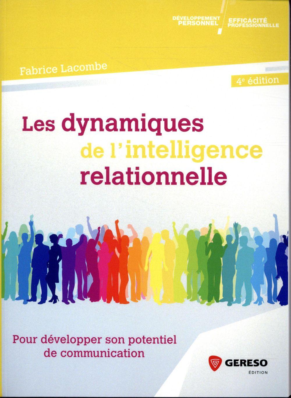 LES DYNAMIQUES DE L INTELLIGENCE RELATIONNELLE