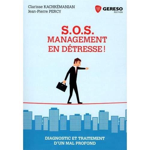 SOS MANAGEMENT EN DETRESSE
