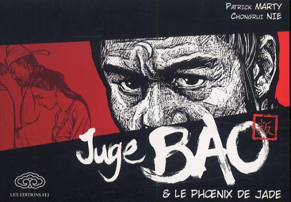 JUGE BAO ET LE PHOENIX DE JADE  TOME 1