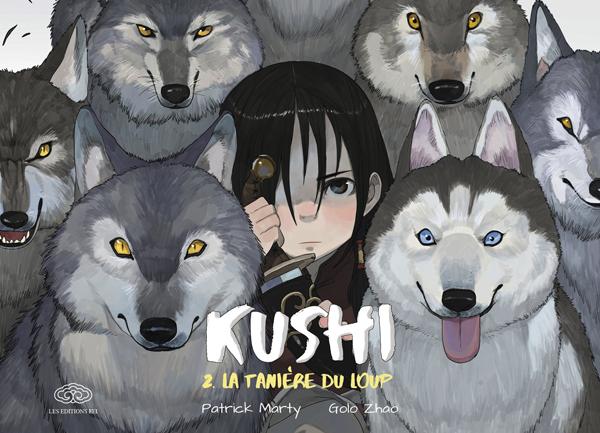 KUSHI T2-LA TANIERE DU LOUP