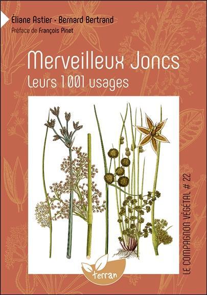 MERVEILLEUX JONCS - LEURS 1001 USAGES - VOL. 22