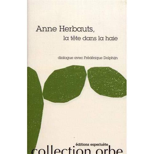 ANNE HERBAUTS - LA TETE DANS LA HAIE