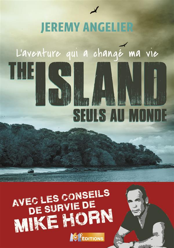 THE ISLAND SEULS AU MONDE