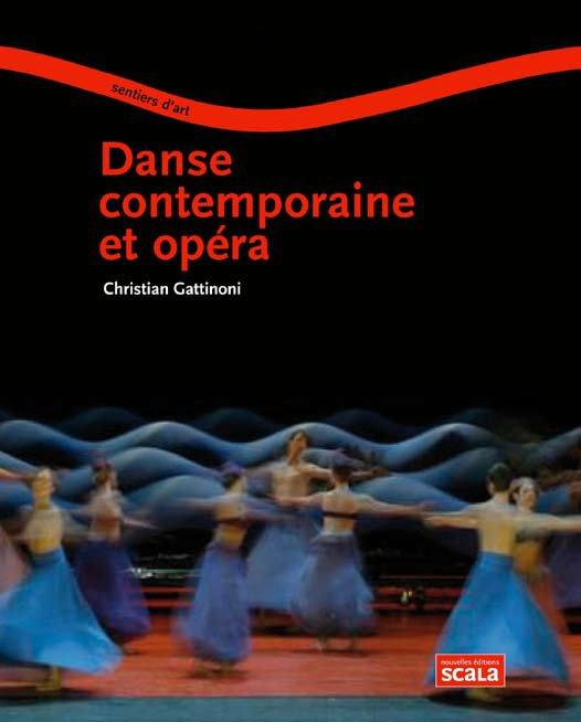 DANSE CONTEMPORAINE ET OPERA