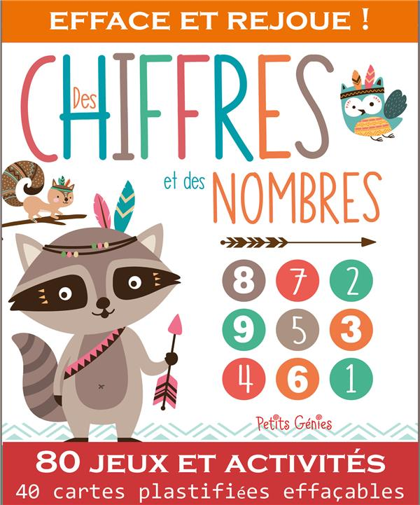 DES CHIFFRES ET DES NOMBRES (COLL. EFFACE ET REJOUE !)