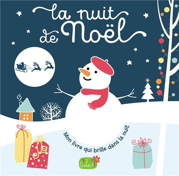 LA NUIT DE NOEL (COLL. MON LIVRE QUI BRILLE DANS LA NUIT)