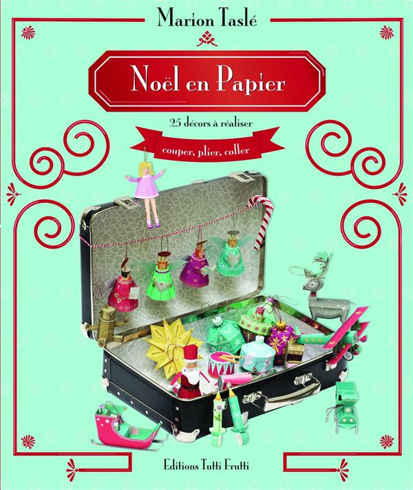 NOEL EN PAPIER VOL 1