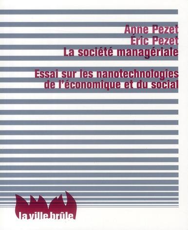 LA SOCIETE MANAGERIALE