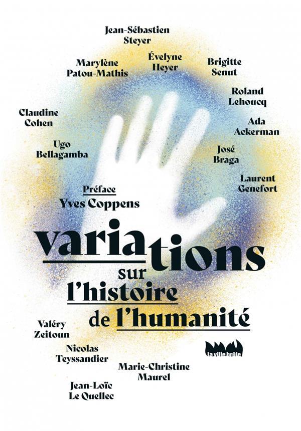 VARIATIONS SUR L'HISTOIRE DE L'HUMANITE
