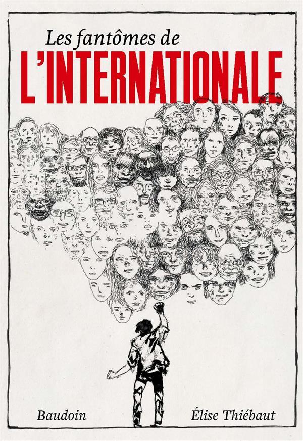 LES FANTOMES DE L'INTERNATIONALE