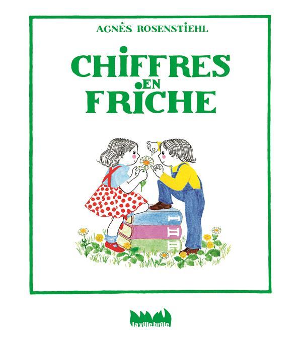 CHIFFRES EN FRICHE. LE LIVRE DES NOMBRES