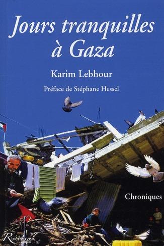 JOURS TRANQUILLES A GAZA