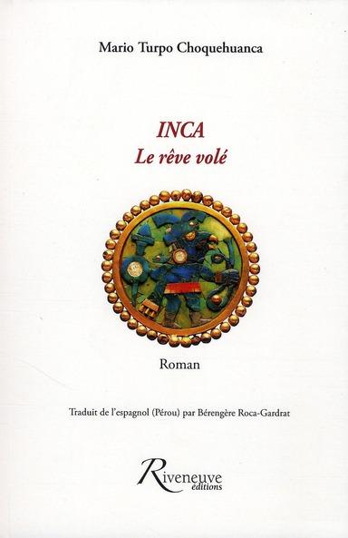 INCA - LE REVE VOLE