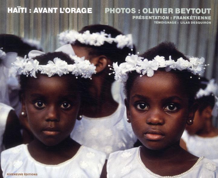 HAITI : AVANT L'ORAGE